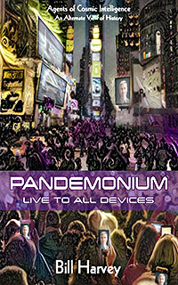 PANDEMONIUM by Bill Harvey